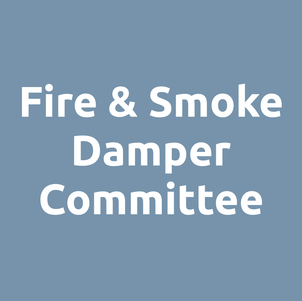 Fire and Smoke Damper Committee